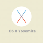 Mac OS X Yosemite 10.10 Dmg
