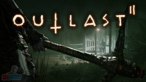 Outlast 2 PC Free Download Full Version