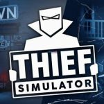Download Thief Simulator PC Terbaru Full Version Free