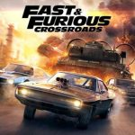Fast and Furious Crossroads PC Free Download Repack Full Crack