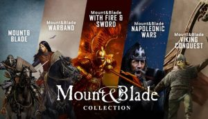 Mount and Blade Complete Collection PC Free Download